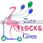 Animals 1 - Zero Flocks Given Flamingo Funny Cute T-Shirt Design - Sublimation Transfer Set/Ready To Press Sublimation Transfer