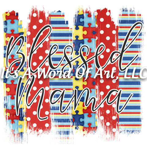 Autism 58 - Blessed Mama - Sublimation Transfer Set/Ready To Press Sublimation Transfer - Autism Mom - Puzzle Piece - Autism Awareness