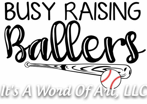 Baseball 17- Busy Raising Ballers- Sublimation Transfer Set/Ready To Press Sublimation Transfer/Sublimation Transfer - Baseball Mom