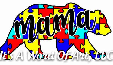 Autism 60 - Mama Bear Puzzle Piece - Sublimation Transfer Set/Ready To Press Sublimation Transfer - Autism Mom - Autism Awareness Month