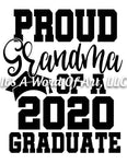 Seniors 2020 06 - Seniors Class of 2020 Proud Grandma of a 2020 Graduate - Sublimation Transfer Set/Ready To Press Sublimation Transfer