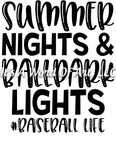 Baseball 13 - Summer Nights & Ballpark Lights Baseball Life Softball - Sublimation Transfer Set/Ready To Press Sublimation Transfer
