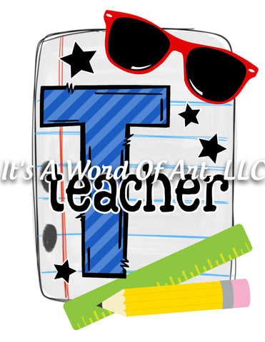 Back to School 1 - Teacher Back to School Shirt- Sublimation Transfer Set/Ready To Press Sublimation Transfer/Sublimation Transfer