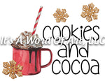 Christmas 302 - Cookies and Cocoa Hot Chocolate - Sublimation Transfer Set/Ready To Press Sublimation Transfer/Sublimation Transfer