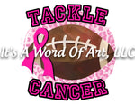 Breast Cancer Awareness 17 - Tackle Cancer Football Powder Puff High School - Sublimation Transfer Set/Ready To Press Sublimation Transfer