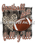 Football 06 - Football And Fall Y'all Leopard Print Season - Sublimation Transfer Set/Ready To Press Sublimation Transfer Sub Transfer3