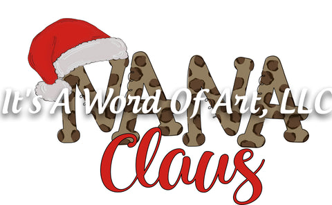 Christmas 295 - Nana Claus Cheetah Letters - Sublimation Transfer Set/Ready To Press Sublimation Transfer/Sublimation Transfer