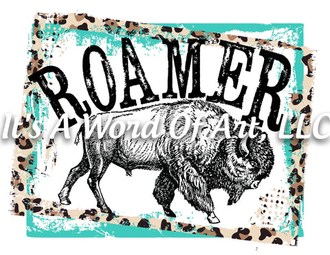 Animals 38 - Roamer Buffalo Bison Free Spirit Cute Funny T-Shirt - Sublimation Transfer Set/Ready To Press Sublimation Transfer