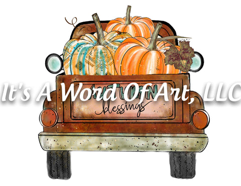 Fall 48 - Autumn Blessings Pumpkins Old Pickup Truck Autumn - Sublimation Transfer Set/Ready To Press Sublimation Transfer Sub Transfer