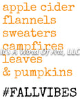 Fall 72 - Bonfires Flannels Candles Sweaters Leaves Fall Vibes- Sublimation Transfer Set/Ready To Press Sublimation Transfer Sub Transfer