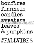 Fall 73 - Bonfires Flannels Candles Sweaters Leaves Fall Vibes- Sublimation Transfer Set/Ready To Press Sublimation Transfer Sub Transfer