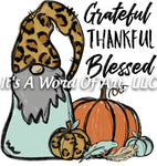 Fall 84 - Grateful Thankful Blessed Gnome Autumn Fall Vibes - Sublimation Transfer Set/Ready To Press Sublimation Transfer Sub Transfer