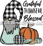 Fall 85 - Grateful Thankful Blessed Gnome Autumn Fall Vibes - Sublimation Transfer Set/Ready To Press Sublimation Transfer Sub Transfer