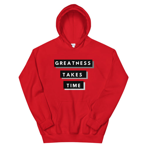 Greatness Takes Time 2.0 Hoodie (Black)