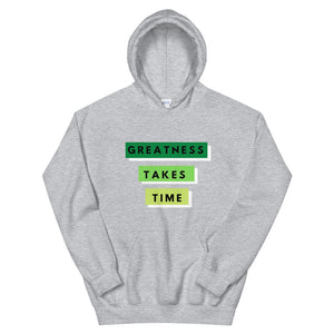 Greatness Takes Time 2.0 Hoodie (Green)