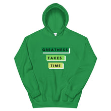 Load image into Gallery viewer, Greatness Takes Time 2.0 Hoodie (Green)