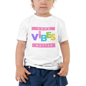 Good Vibes Toddler Short Sleeve Tee