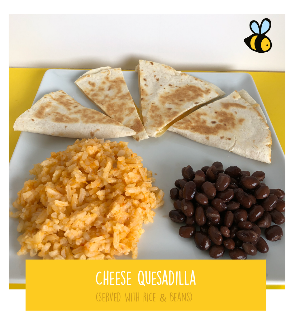 Cheese Quesadilla (served with rice & beans)