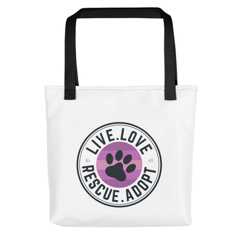 Tote bag - - Live. Love. Rescue. Adopt - Spoiled Cats and Dogs