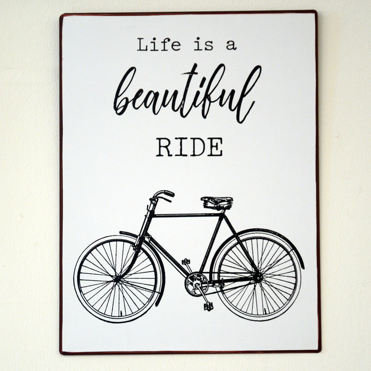 Metall Plakat - Life is a beautiful ride