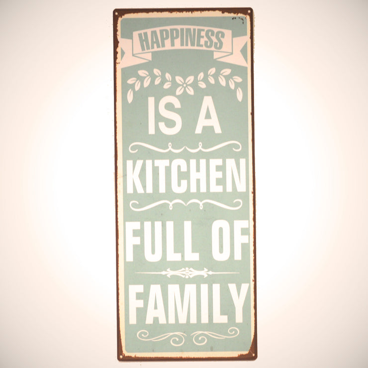 Metall Plakat - Happiness is a kitchen full of family