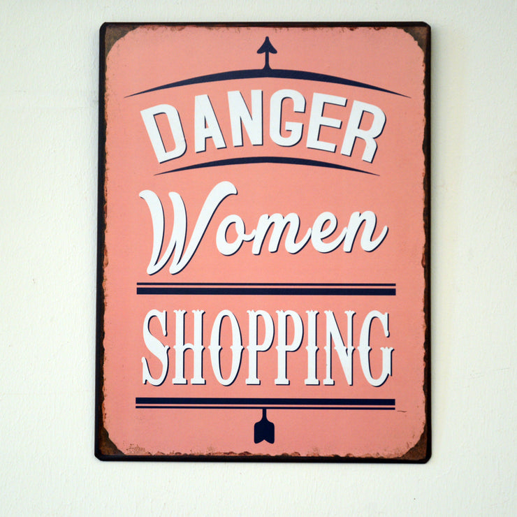 Metall Plakat - Danger Woman Shopping