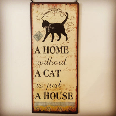 Metall Plakat - Home without a cat