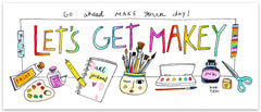 Limited Edition Let's Get Makey Bumper Sticker