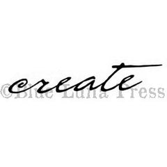 "Cursive ""create"" - BLP502F - Rubber Art Stamp"