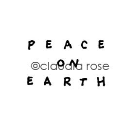 Claudia Rose | CR1153C - Peace on Earth - Rubber Art Stamp