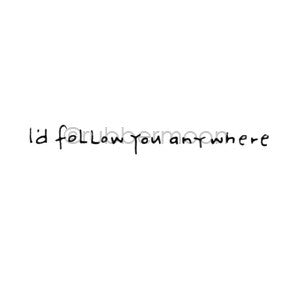 I'd Follow You Any Where - EG5558C - Rubber Art Stamp