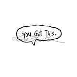 "Gus Fink | GF7121C - ""You Got This"" - Rubber Art Stamp"