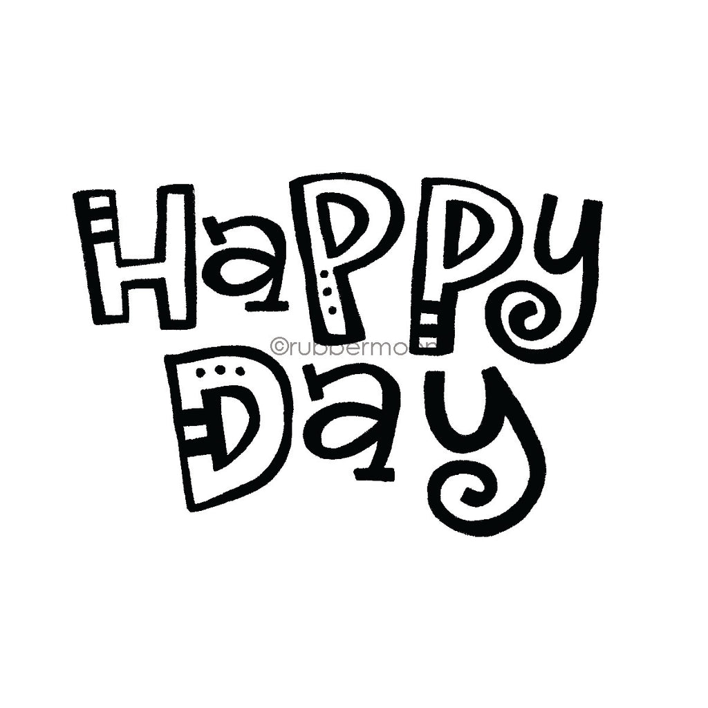 "Kim Geiser | KG7415I - ""Happy Day"" - Rubber Art Stamp"