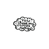 "Kim Geiser | KG7429E - ""You Chase My Clouds Away"" - Rubber Art Stamp"