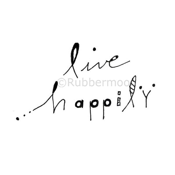 Lori Sparkly Franklin | LF5337F - Live Happily - Rubber Art Stamp