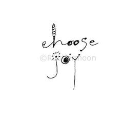 Choose Joy - LF5339D - Rubber Art Stamp