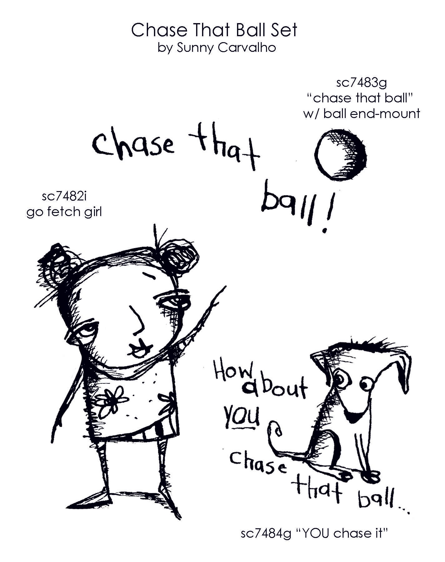Sunny Carvalho | SCCTB03 - Chase That Ball Set - Rubber Art Stamps