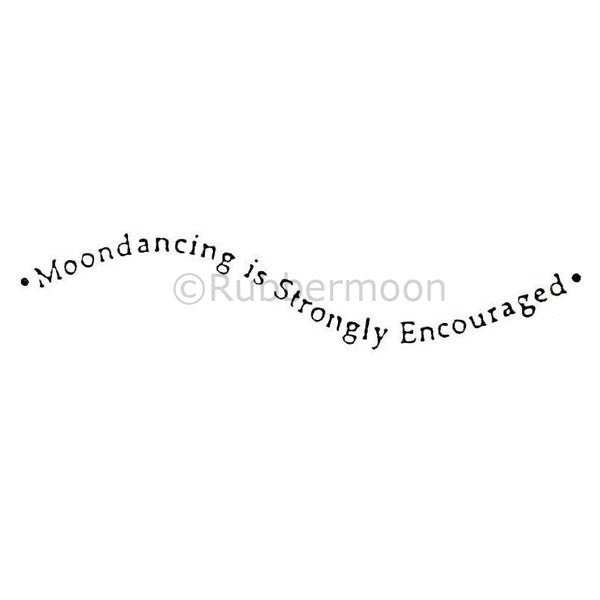 moondancing is strongly encouraged