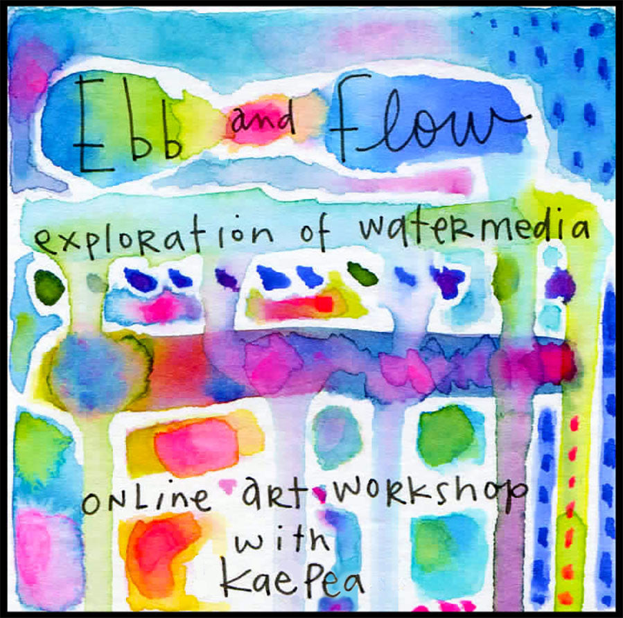 Online Workshop | Ebb and Flow | w/Kae Pea