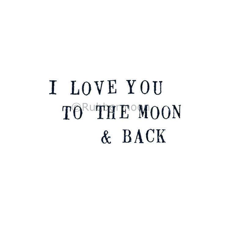 To the Moon and Back - KP5078E - Rubber Art Stamp