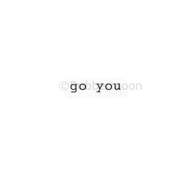 Go You - KP5269A  - Rubber Art Stamp