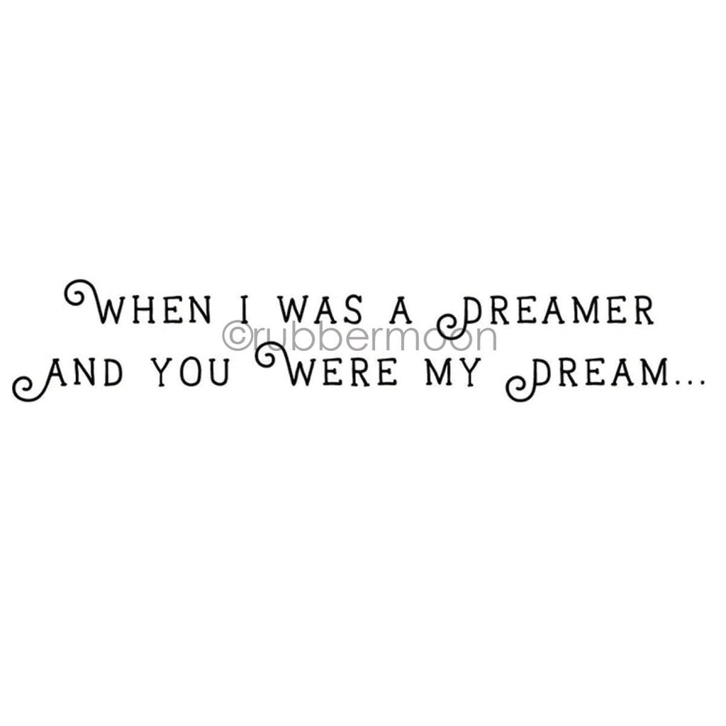 "Kae Pea | KP7281H - ""When I was a dreamer..."" - Rubber Art Stamp"