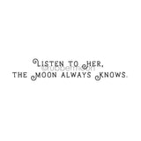 "Kae Pea | KP7282H - ""The Moon Always Knows"" - Rubber Art Stamp"