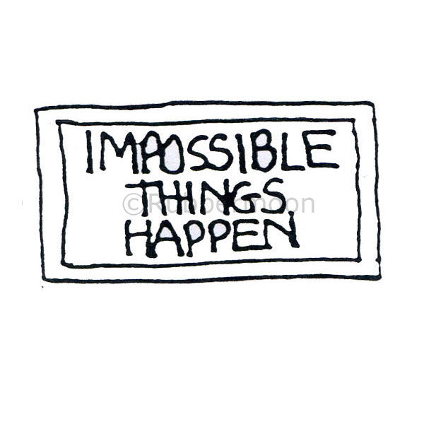 Marylinn Kelly | MK292D - Impossible Things Happen - Rubber Art Stamp