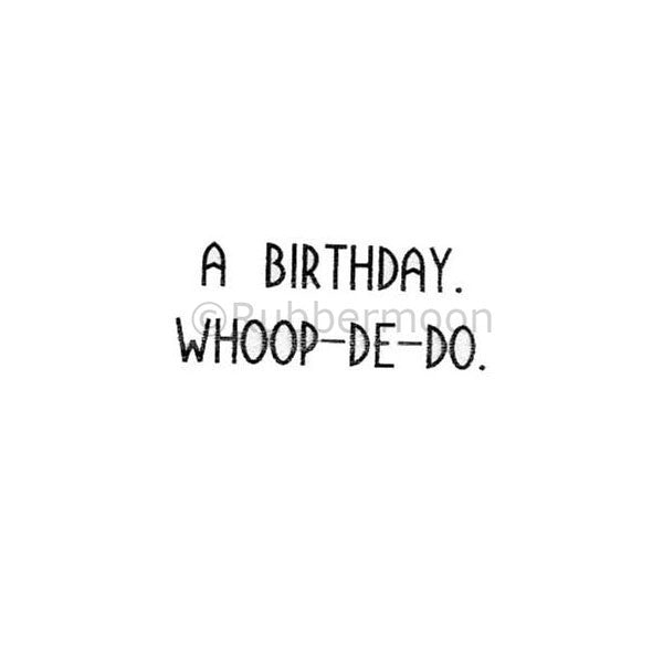 a birthday whoop-de-do