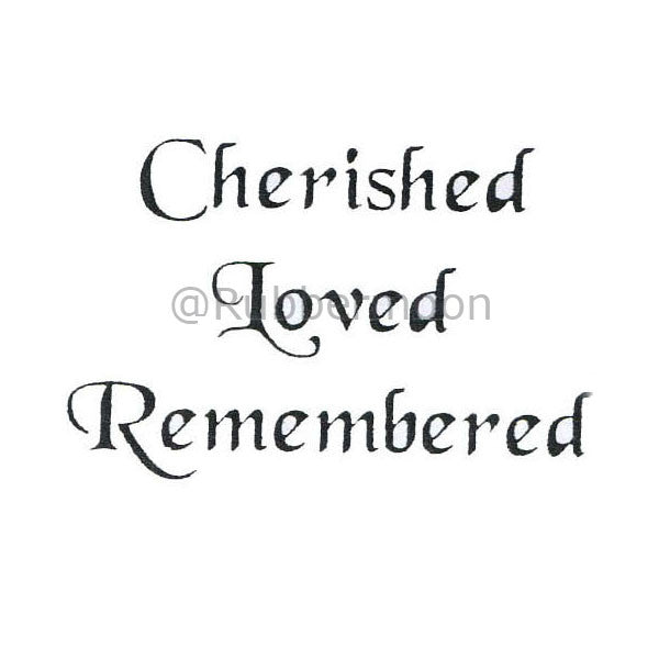 "rm2157 - ""cherished loved remembered"""