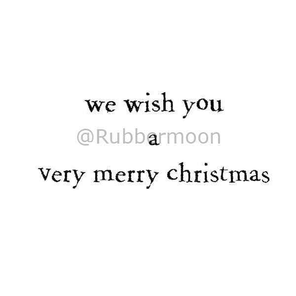 "Debra Valoff | RM2550C - ""We Wish You a Very Merry Christmas"" - Rubber Art Stamp"