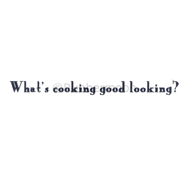 "Debra Valoff | RM2691E - ""What's Cooking Good Looking?"" - Rubber Art Stamp"