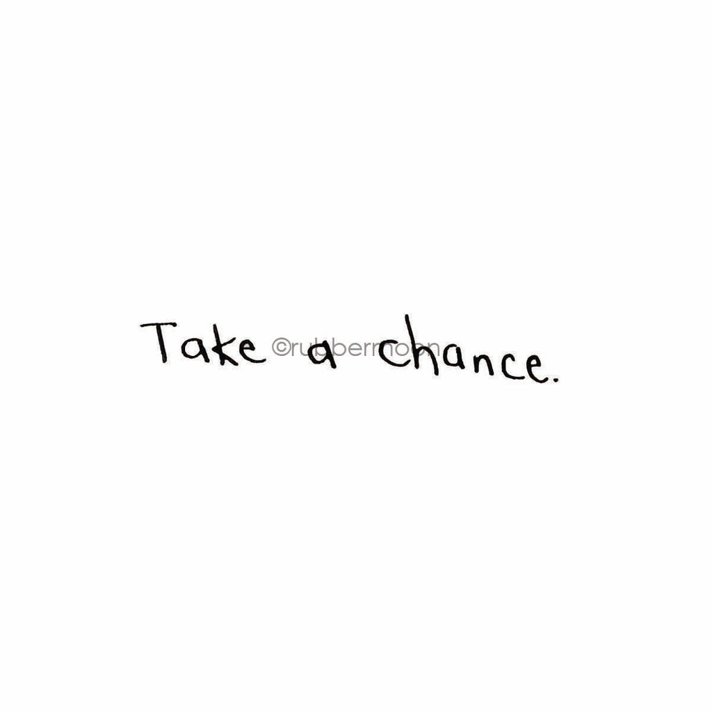 "Sunny Carvalho | SC7772E - ""Take a Chance"" - Rubber Art Stamp"