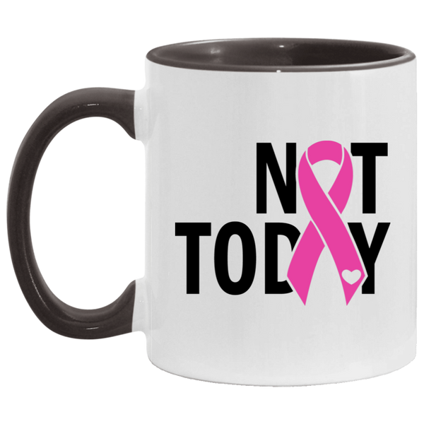 Not Today Pink Ribbon Cancer Awareness Mug